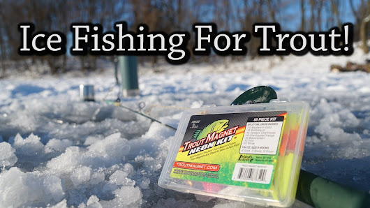 Ice Fishing for Trout!