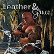 Leather and Grace - Kindle edition by Maggie Ryan. Literature & Fiction Kindle eBooks @ Amazon.com.