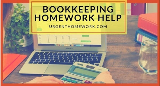 Bookkeeping Homework Help | Bookkeeping Assignment Help