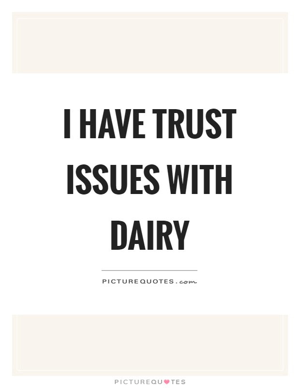 Trust Issue Quotes Sayings Trust Issue Picture Quotes