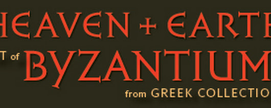 Heaven and Earth: Art of Byzantium from Greek Collections (Getty Villa Exhibitions)