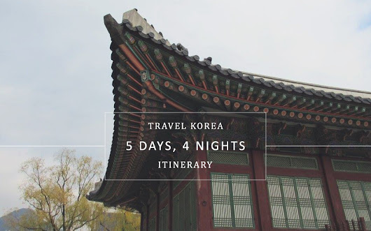 5 Days and 4 Nights in South Korea