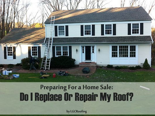 Preparing For a Home Sale: Do I Replace Or Repair My Roof?