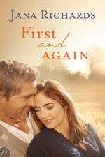 First adn First Again -- Jana Richards