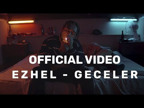 Ezhel - Geceler (Video)