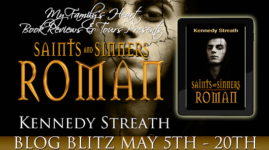 *~*New Tour Sign Up - Paranormal,Dark Urban Fantasy, Older YA/Adult*~* Roman (Saints and Sinners) by Kennedy Streath