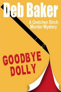Gooodbye Dolly by Deb Baker