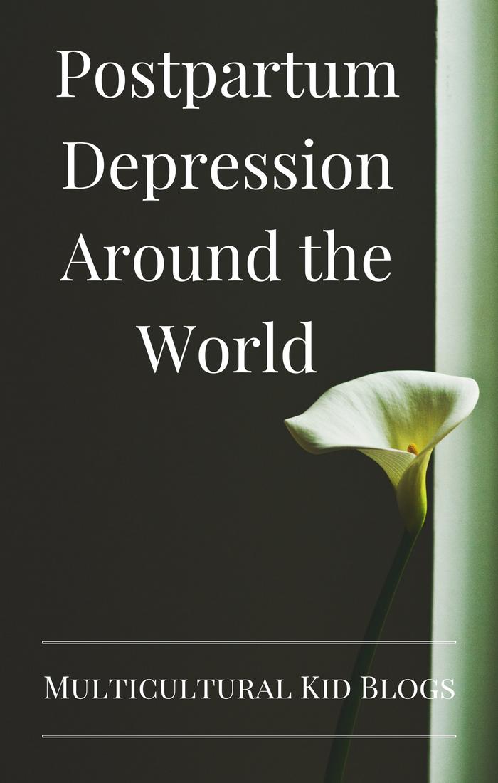 Postpartum Depression Around the World | Multicultural Kid ...