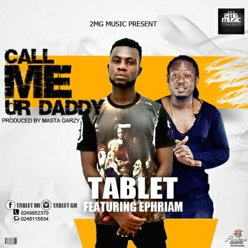 Tablet Ft Ephram - Call Me Ur Daddy by djfly