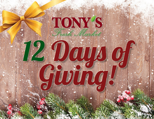 Tony's 12 Days of Giving!