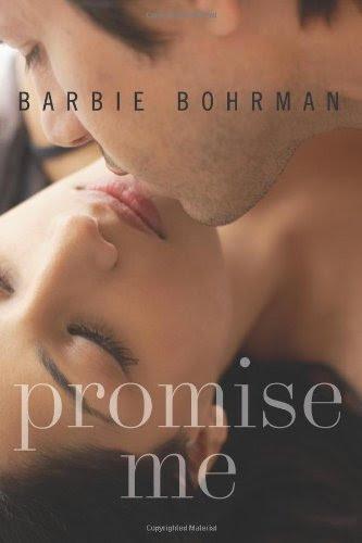 Promise Me by Barbie Bohrman