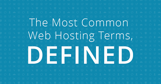 35 Common Web Hosting Terms, Defined | Da Manager Web Design & Hosting Blog