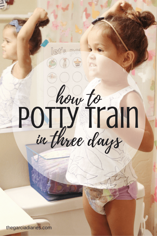 How to potty train in three days + free potty training chart | The Garcia Diaries