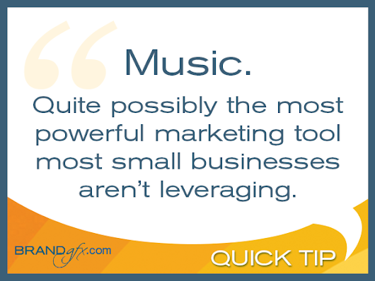 Music is a Powerful Marketing Tool [Quick Tip]