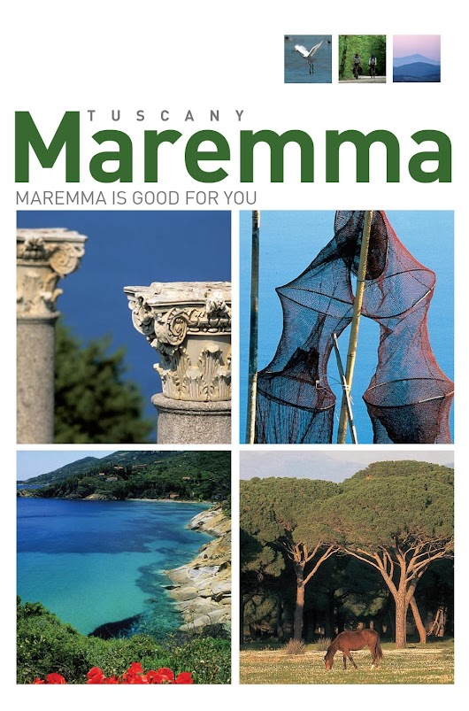 Maremma is good for you Tuscany