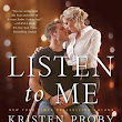 Review: Listen to Me - Kristen Proby