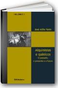 Capa do livro Alquimistas e Químicos