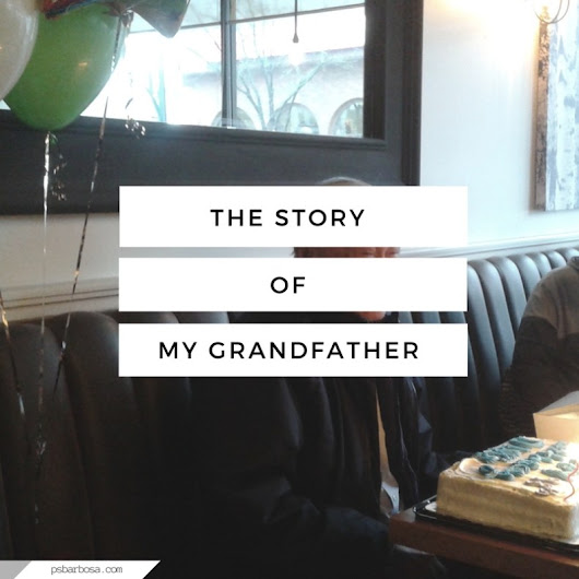 The Story Of My Grandfather | P.S. Barbosa