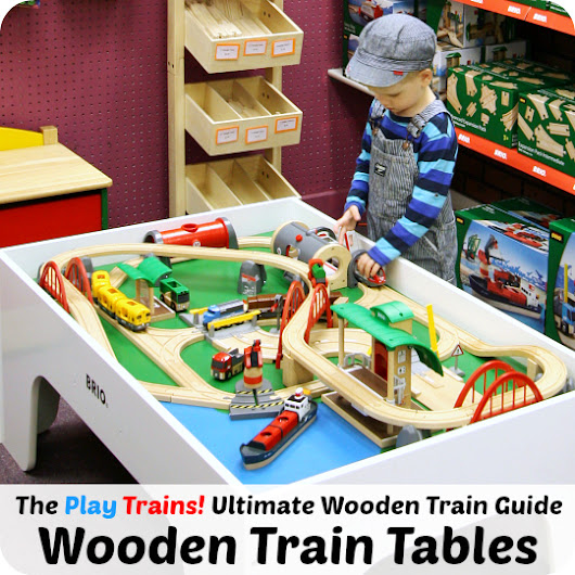 Best Wooden Train Tables for Toddlers and Preschoolers - Play Trains!