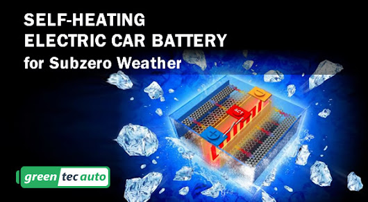 Self-Heating Electric Car Battery for Subzero Weather