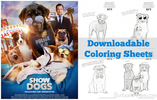 Downloadable Coloring Sheets For The Upcoming Family Film, 'Show Dogs!' | Burbank Mom