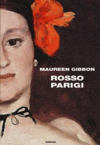 """""""Rosso Parigi"""" di Maureen Gibbon"""