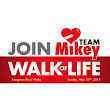 Join Team Mikey at the Walk of Life 2013 - The Mikey NetworkJoin Team Mikey at the Walk of Life 2013