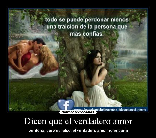 Dicen Que El Verdadero Amor Desmotivaciones