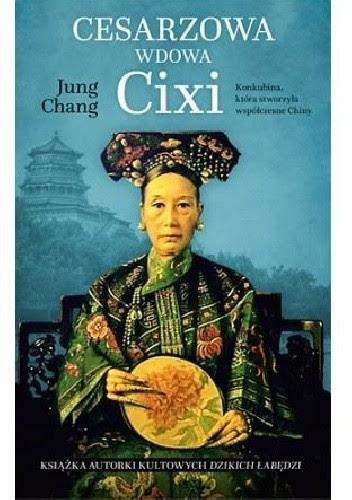 Okładka książki Cesarzowa wdowa Cixi. Konkubina, która stworzyła współczesne Chiny