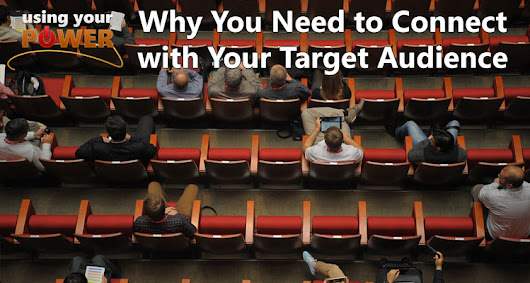056 – Why You Need to Connect with Your Target Audience - UsingYourPower.com | with David Andrew Wiebe & Maveen Kaura