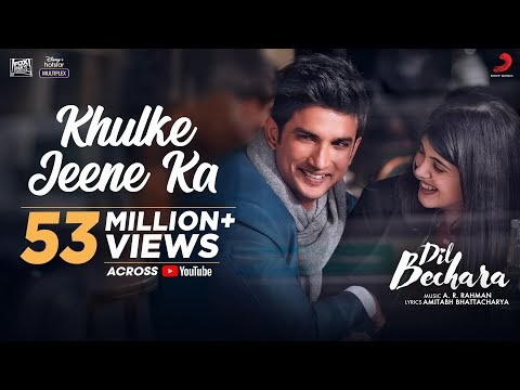 KHULKE JEENE KA LYRICS – DIL BECHARA