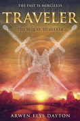 Title: Traveler (Seeker Series #2), Author: Arwen Elys Dayton