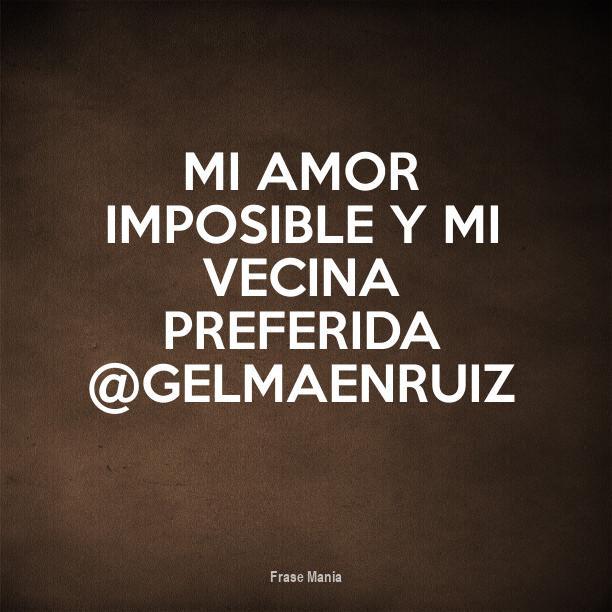 Cartel Para Mi Amor Imposible Y Mi Vecina Preferida Gelmaenruiz