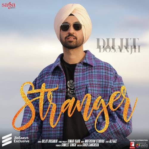 Stranger Song Lyrics | Diljit Dosanjh | New Punjabi Song 2020