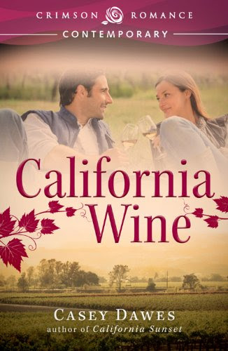 California Wine (Crimson Romance) by Casey Dawes