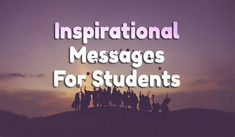 Inspirational Messages For Students & Motivational Quotes