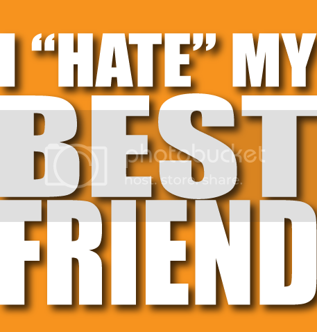 I Hate My Best Friend Quotes Best Friend Quotes