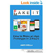 Amazon.com: Fake It Make It: How to Make an App Prototype in 3 Hours eBook: Amir Khella: Kindle Store
