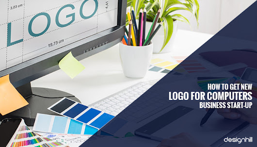 How To Get New Logo For Computers Business Start-Up