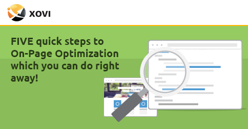 FIVE quick steps to On-Page Optimization which you can do right away! » XOVI