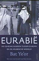 Eurabia - de geheime banden tussen Europa en de Arabische wereld door Bat Ye'or