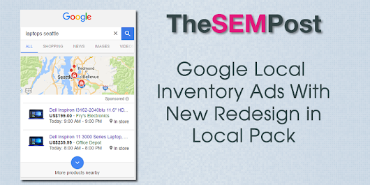 New Design to Google Local Inventory Ads in Local Pack