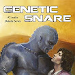 Genetic Snare by Laura Baumbach