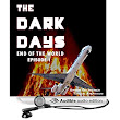 Amazon.com: The Dark Days: End of the World: The Dark Days, Book 1 (Audible Audio Edition): Ginger Gelsheimer, Taylor Anderson, Cassandra Nuss: Books