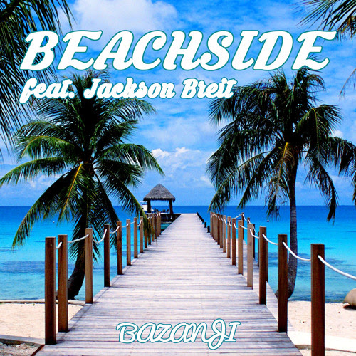 Beachside (ft. Jackson Breit) by Bazanji
