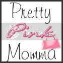 Pretty Pink Momma