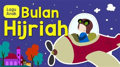 lagu anak anak bulan islam bulan hijriah nama bulan