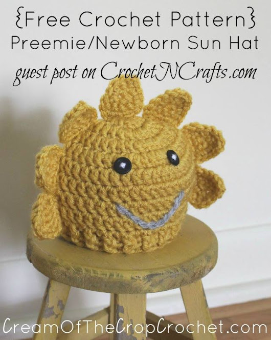 Preemie/Newborn Sun Hat Pattern by Cream Of The Crop Crochet - CrochetN'Crafts