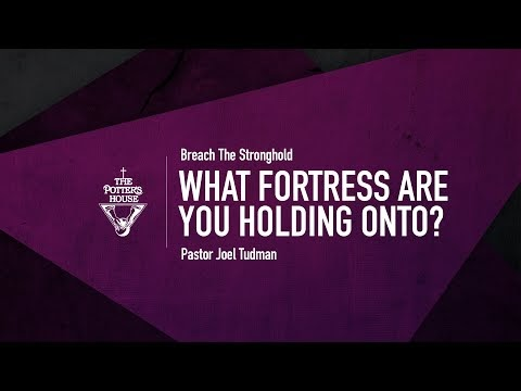 What Fortress Are You Holding Onto? - Pastor Joel Tudma