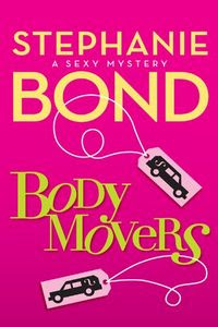 Body Movers by Stephanie Bond